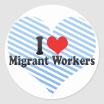 I Love Migrant Workers Round Stickers