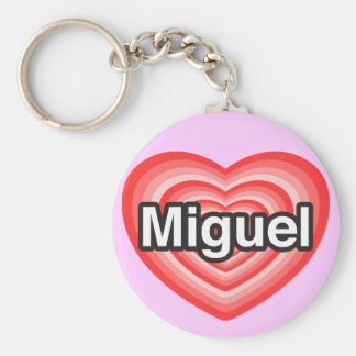I love Miguel. I love you Miguel. Heart Basic Round Button Keychain