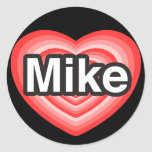 I love Mike. I love you Mike. Heart Stickers