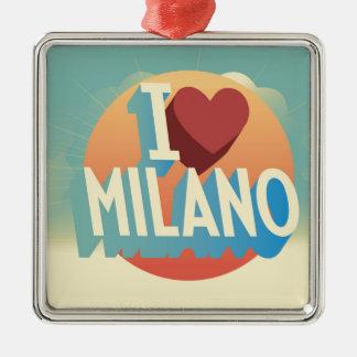 I love Milano Metal Ornament