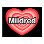 I love Mildred. I love you Mildred. Heart Post Cards