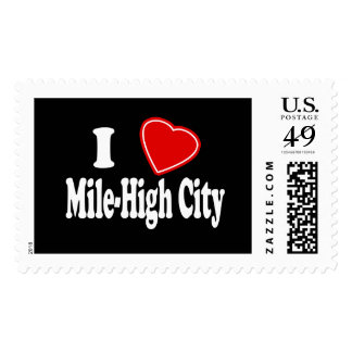 I Love Mile-High City Postage Stamps