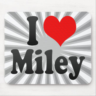 I love Miley Mouse Pad