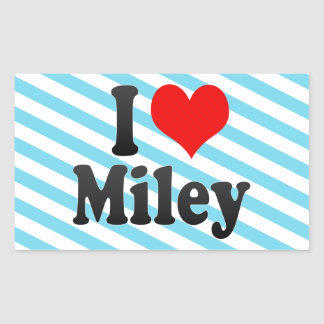I love Miley Rectangle Stickers