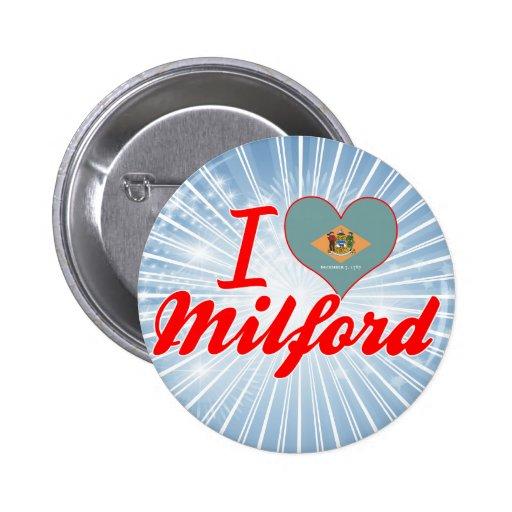 I Love Milford, Delaware Pins