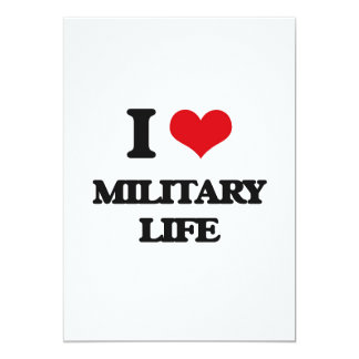 I Love Military Life 5x7 Paper Invitation Card
