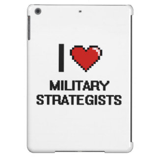 I love Military Strategists iPad Air Cover