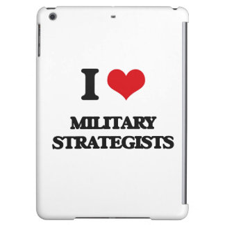 I love Military Strategists iPad Air Covers
