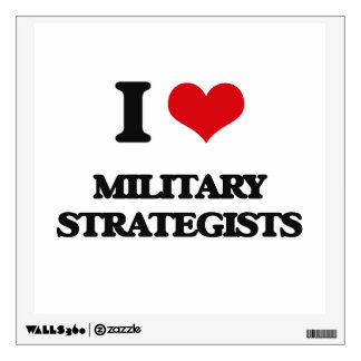 I love Military Strategists Room Stickers