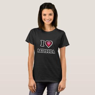 I Love Militia T-Shirt