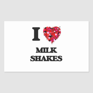 I Love Milk Shakes Rectangular Sticker