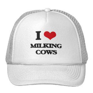 I love Milking Cows Trucker Hat