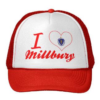 I Love Millbury, Massachusetts Trucker Hat