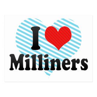 I Love Milliners Postcard