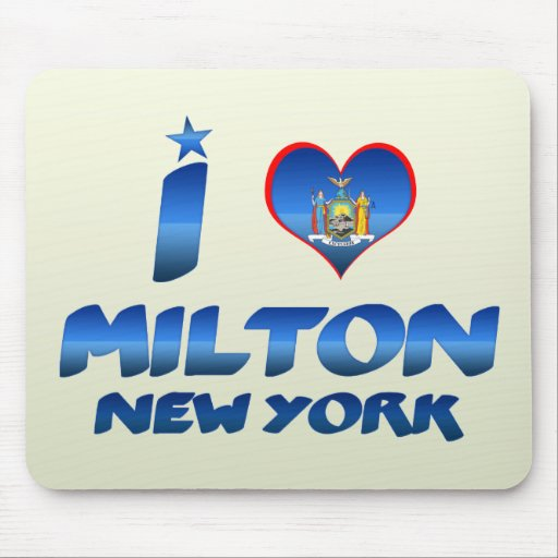 I love Milton, New York Mouse Pad