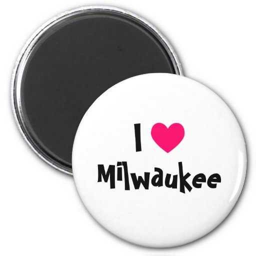 I Love Milwaukee 2 Inch Round Magnet