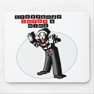I Love Mimes Mouse Pad