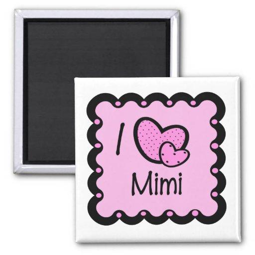 I Love Mimi Cute T-Shirt 2 Inch Square Magnet
