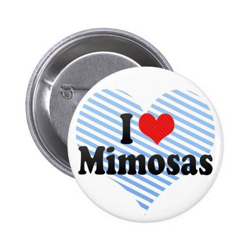 I Love Mimosas 2 Inch Round Button