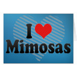 I Love Mimosas Greeting Cards