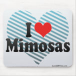 I Love Mimosas Mouse Pads