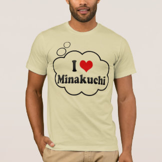 I Love Minakuchi, Japan. Aisuru Minakuchi, Japan T-Shirt