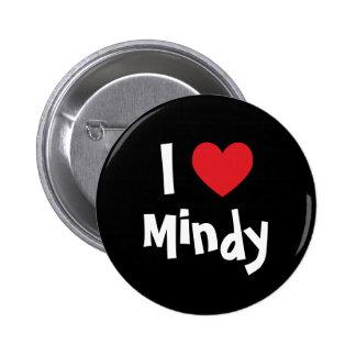 I Love Mindy 2 Inch Round Button