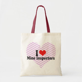 I Love Mine Inspectors Budget Tote Bag