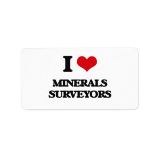 I love Minerals Surveyors Custom Address Labels