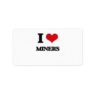I love Miners Labels