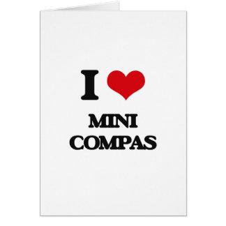 I Love MINI COMPAS Greeting Cards