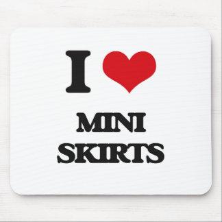 I love Mini Skirts Mousepad