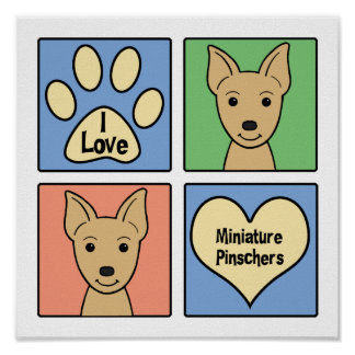 I Love Miniature Pinschers Print