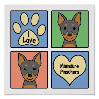 I Love Miniature Pinschers Posters
