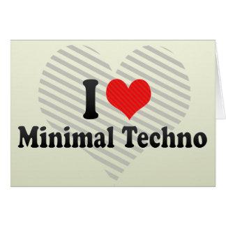 I Love Minimal Techno Card