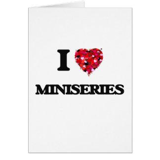 I Love Miniseries Greeting Card