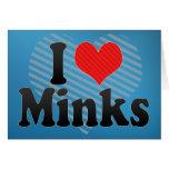 I Love Minks Greeting Card
