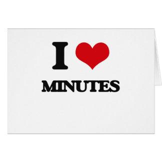 I Love Minutes Card