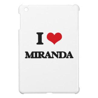 I Love Miranda Case For The iPad Mini