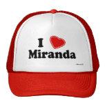 I Love Miranda Trucker Hat
