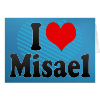 I love Misael Card