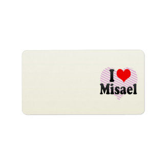 I love Misael Personalized Address Label