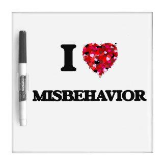 I Love Misbehavior Dry Erase Boards