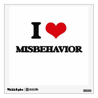 I Love Misbehavior Wall Graphics