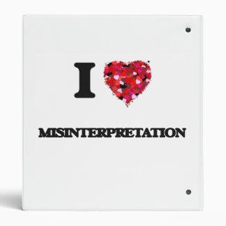 I Love Misinterpretation 3 Ring Binder