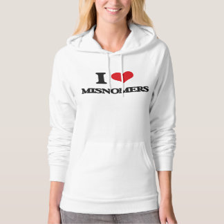 I Love Misnomers Pullover