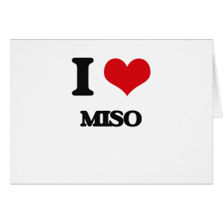 I Love Miso Greeting Cards