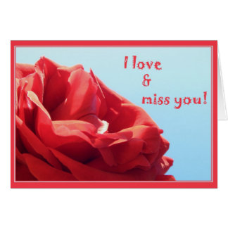 I love & miss you card