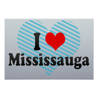 I Love Mississauga, Canada Poster