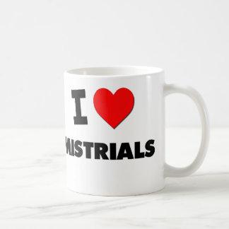 I Love Mistrials Mugs